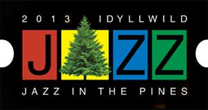 Idyllwild Jazz in the Pines from Town Crier