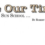 Before Our Time: Desert Sun School