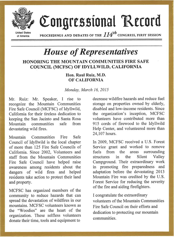Rep. Dr. Raul Ruiz of the 36th Congressional District recognized the Mountain Communities Fire Safe Council with this comment in the Congressional Record. Photo by J.P. Crumrine