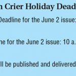 Town Crier Holiday Deadlines