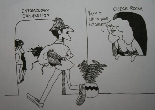 """As an example of John Marshall's irreverent sense of humor, his cartoon from his book """"Nobody Loves a Fly"""" shows a man walking into an entomology convention carrying a fly while the hatcheck girl asks, """"May I check your fly, sweetie?"""" Photo by Marshall Smith"""