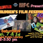 Fourth annual Idyllwild Children's Film Festival: Co-sponsored by IIFC and Friends of the Library