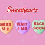 Where are the SweetHearts for Valentine's Day?