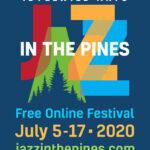Jazz in the Pines returns …  reimagined