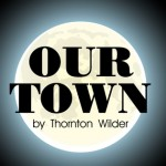 "Why  ""Our Town"" endures"